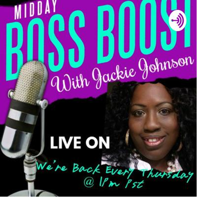 Midday Boss Boost with Jackie Johnson