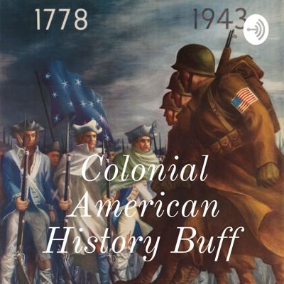 Colonial Era to Present Day History Buff