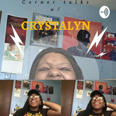 Corner talks w/Crystalyn