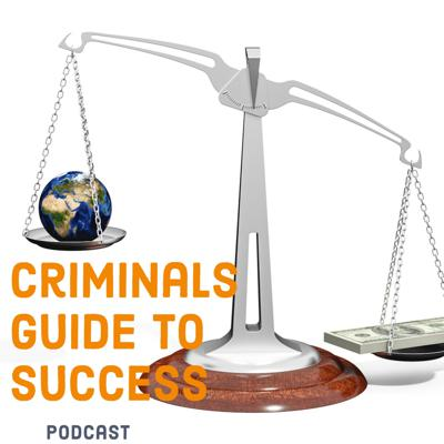 CRIMINAL'S GUIDE TO SUCCESS