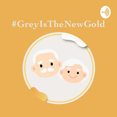 Grey Is The New Gold