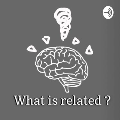 What is related ?