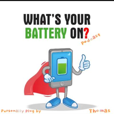 What's your battery on?