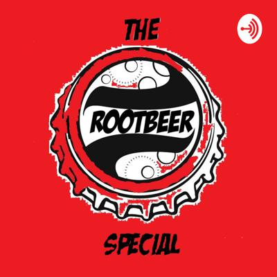 The Rootbeer Special