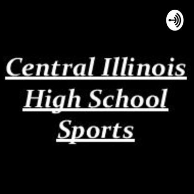 Central Illinois High School Sports
