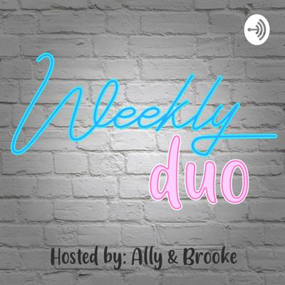 WeeklyDuo: Ally & Brooke Young