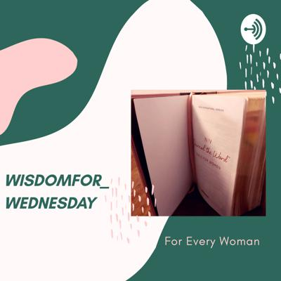 Wisdomfor_wednesday
