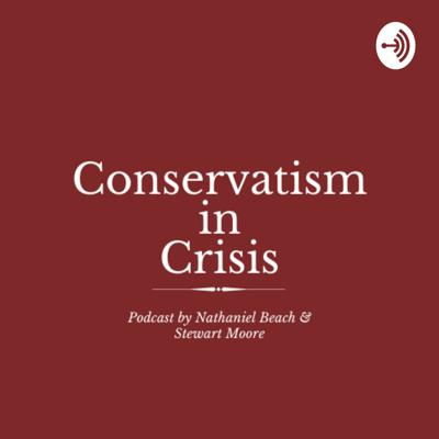 Conservatism in Crisis