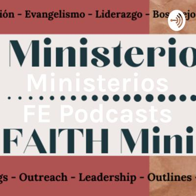 Ministerios FE Podcasts