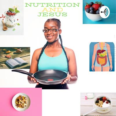 Nutrition and Jesus