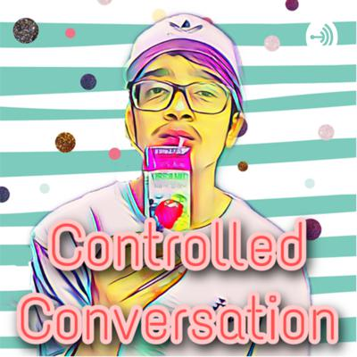 Controlled Conversation
