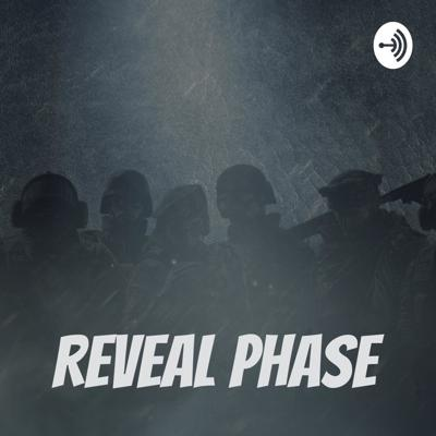 Reveal Phase