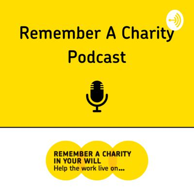 Remember A Charity Podcast
