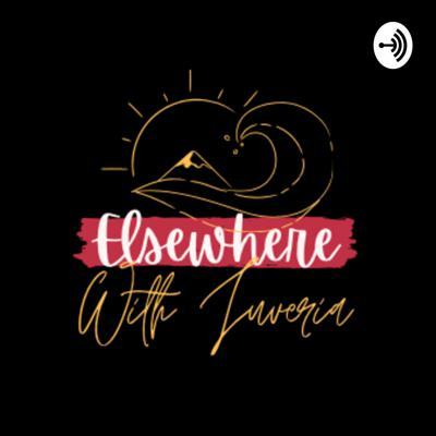 Elsewhere with Juveria