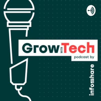 Grow with Tech podcast