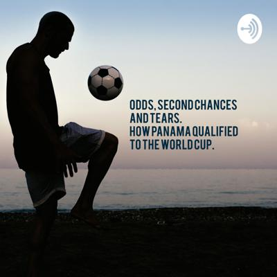 Odds, second chances, and tears, how Panama qualified to the world cup
