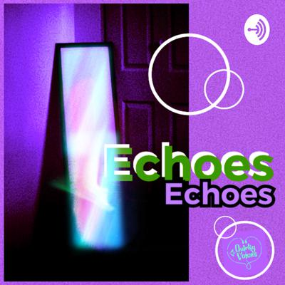 ECHOES Echoes