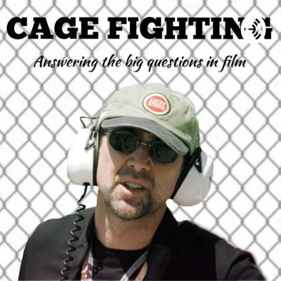 Cage Fighting: Answering the Big Questions in Film