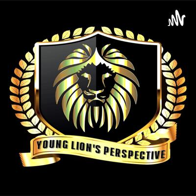 Young Lion's Perspective