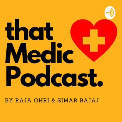 That Medic Podcast
