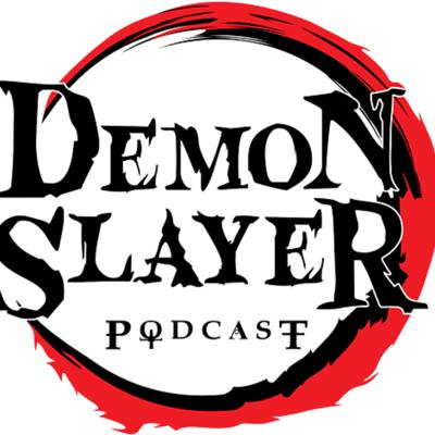 A fan made podcast dedicated to the anime Demon Slayer. Created by ToonamiFaithful.com.  Support this podcast: https://anchor.fm/demonslayerpodcast/support