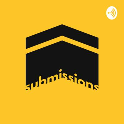 The Submissions Podcast