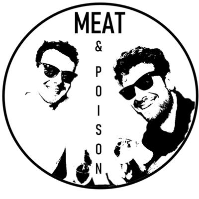 Meat & Poison
