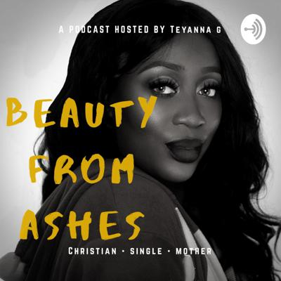 Beauty From Ashes Podcast