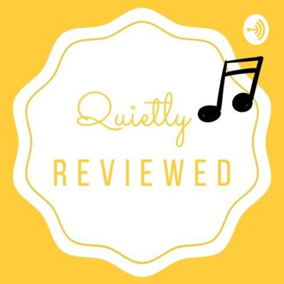 Quietly Reviewed