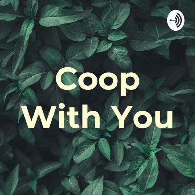 COOP With You