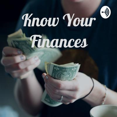Know Your Finances