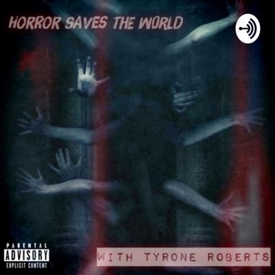 Horror Saves The World