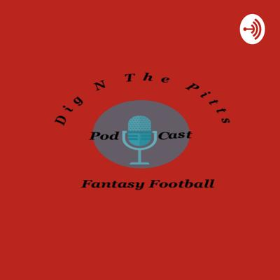 Dig N The Pitts Fantasy Football