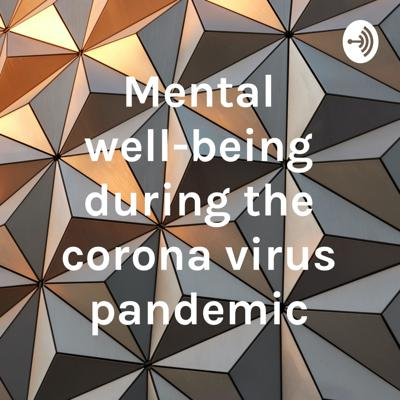 Mental well-being during the corona virus pandemic