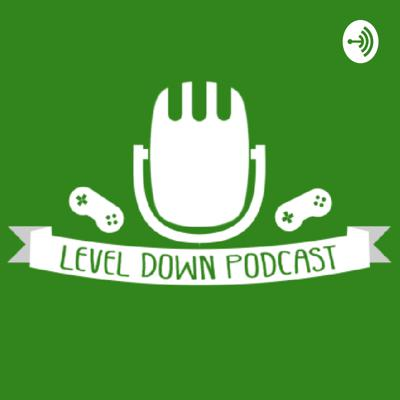 LevelDown Podcast