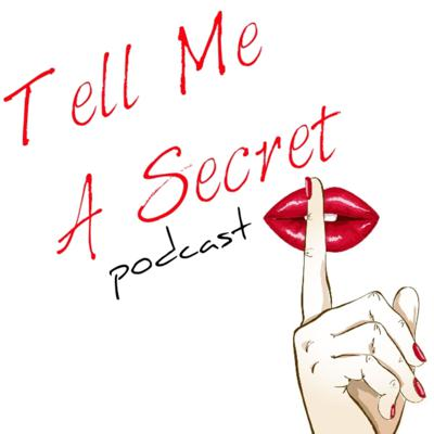 Secrets. Everyone has one, but only few are willing to share them out of fear, judgement, or absolute embarrassment. Each week, we invite our listeners to widen the conversation as we discuss true anonymous secrets. With a touch of humor, we are aiming to remove the stigmas and move the societal needle towards empathy, understanding and inclusion. Support this podcast: https://anchor.fm/tell-me-a-secret/support
