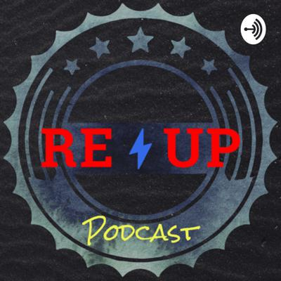 RE-UP Podcast