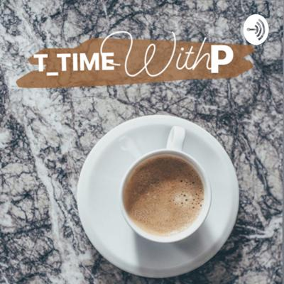 T_Time with P