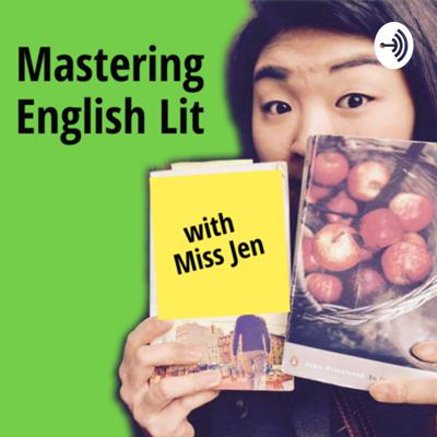 Mastering English Lit with Miss Jen