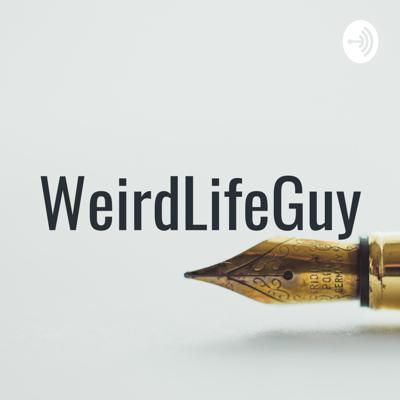 WeirdLifeGuy