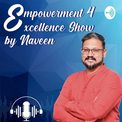 Empowerment 4 Excellence Show