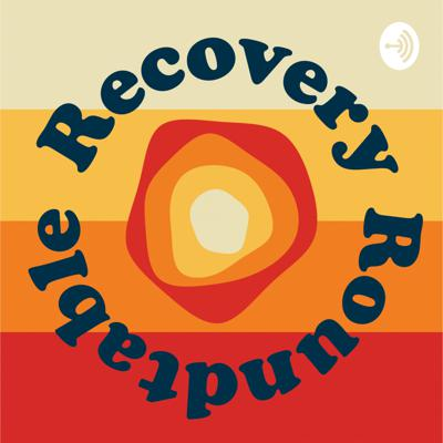 Recovery Roundtable
