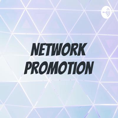 Network Promotion