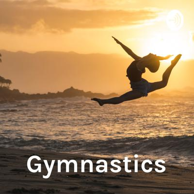 In this podcast we explore the world of a gymnast. This podcast is hosted by two experienced gymnasts, Audrey and Lizzy.