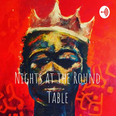 Nights at the Round Table
