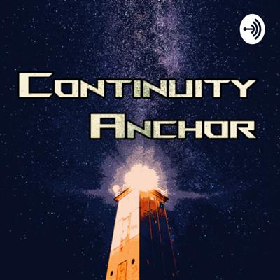 The Continuity Anchor is your tether between realities, and your link through the dimensions.  Continuity Anchor is a sketch radio show outside time and space, starring an ensemble cast of ne're-do-wells and layabouts.