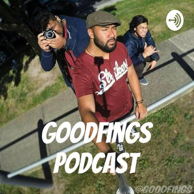 Goodfings Podcast