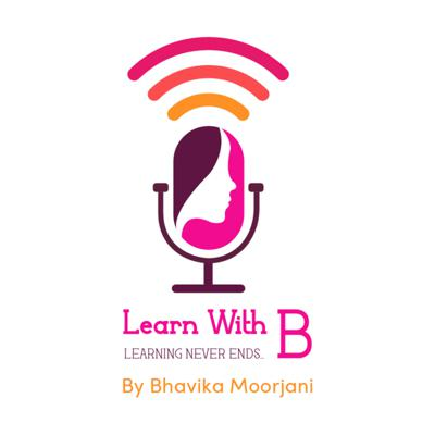 LEARN WITH B -Learning never ends