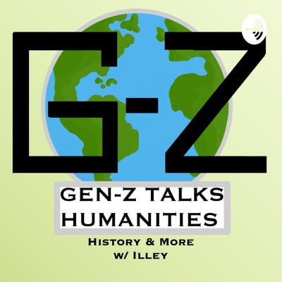 Gen Z Talks Humanities is a light-hearted podcast about researching and studying the humanities. With the main focus on history, and likely philosophy. The members introduced throughout and the host of the podcast is/are all Zoomers, born between 1995-2015.