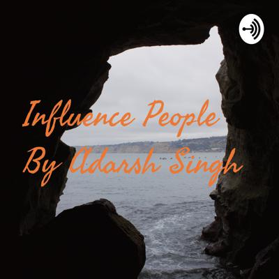 Influence People